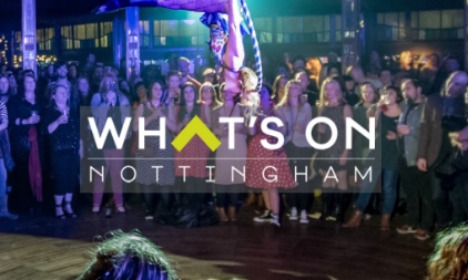 Find out what's on in Nottingham